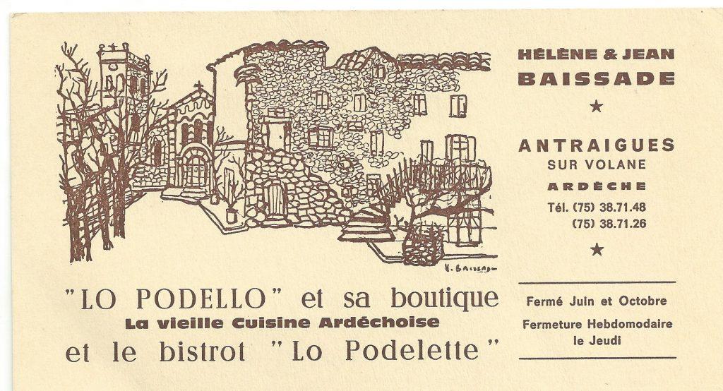 Lo Podelo d'Héléne BAISSADE, un lieu mythique à Antraigues.