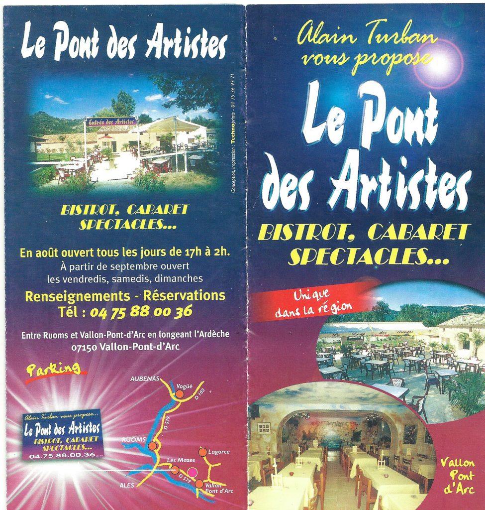 Le Pont des Artistes à Vallon Pont d'Arc crée après l'Auberge Dingue par Alain TURBAN